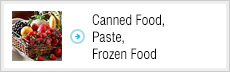 Canned Food, Paste, Frozen Food