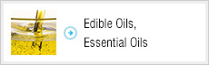 Edible Oils, Essential Oils